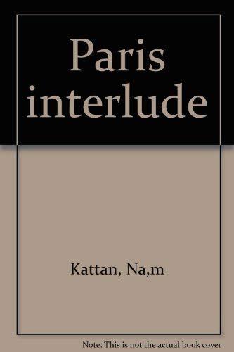 Paris Interlude: Naim Kattan
