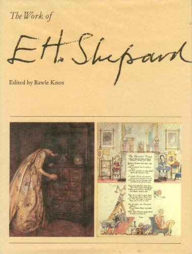THE WORK OF E H SHEPARD