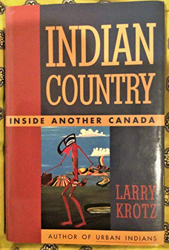 Indian Country: Krotz, Larry