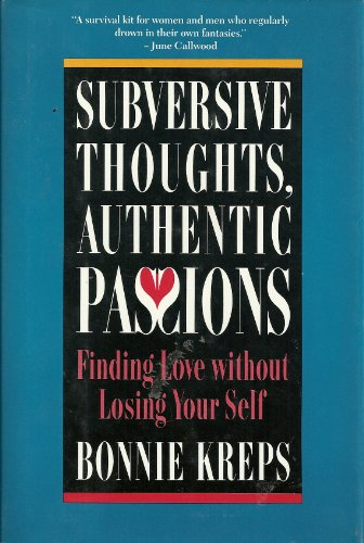 9780771045523: Subversive Thoughts, Authentic Passions