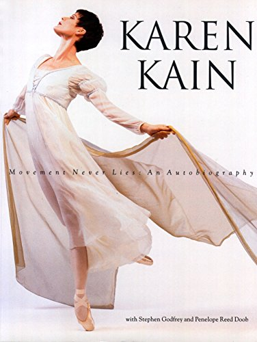 9780771045752: Karen Kain: Movement Never Lies