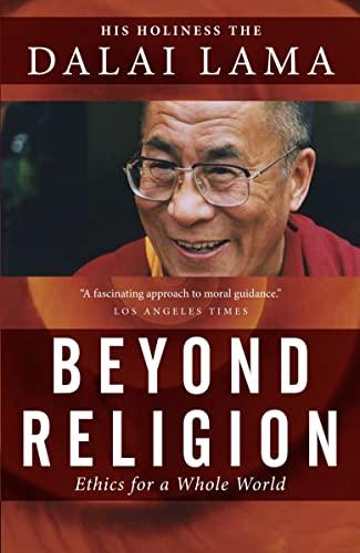 Beyond Religion: Ethics for a Whole World: Lama, Dalai