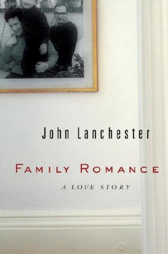 9780771046087: Family Romance: A Love Story