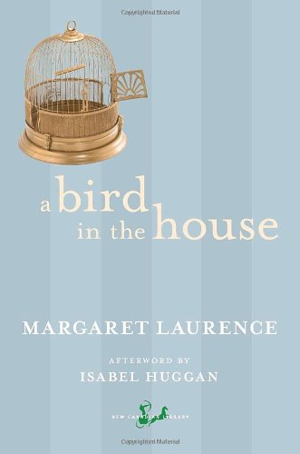 9780771046261: A Bird in the House