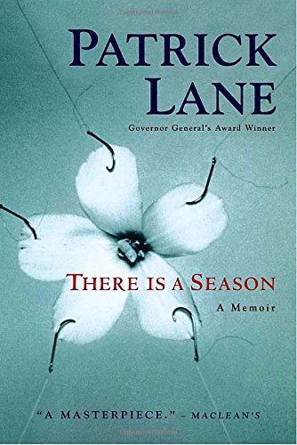 THERE IS A SEASON a Memoir