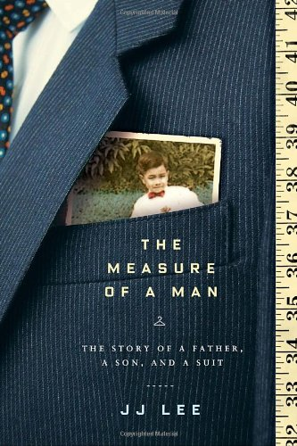 9780771046476: The Measure of a Man: The Story of a Father, a Son, and a Suit