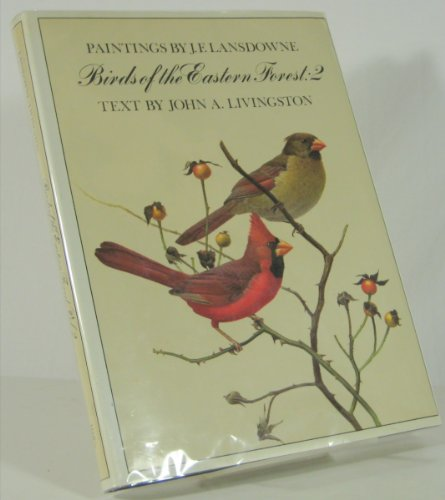 9780771046896: Paintings by J. F> Lansdowne, Birds of the Eastern Forest: 2