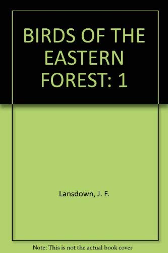 Birds of the Eastern Forest: 1 Paintings: Livingston, John A.