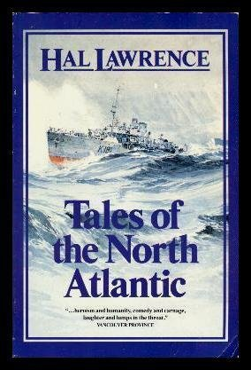 Tales of the North Atlantic: Lawrence, Hal