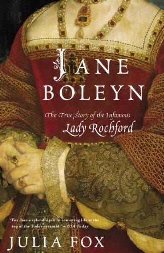 9780771047770: Jane Boleyn: The True Story of the Infamous Lady Rochford