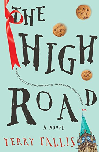 The High Road: A Novel