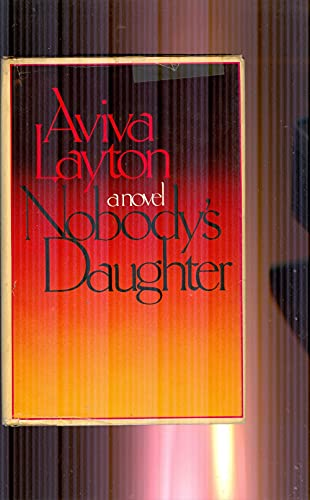 9780771048166: Nobodys daughter