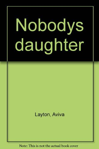 9780771048166: Nobody's Daughter
