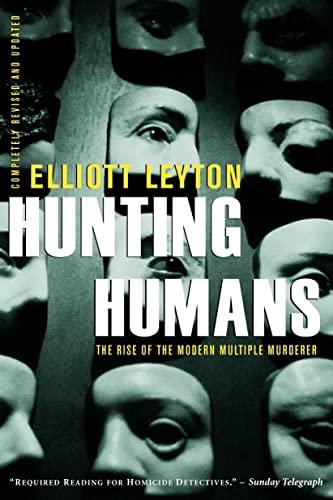 9780771050251: Hunting Humans: The Rise Of The Modern Multiple Murderer