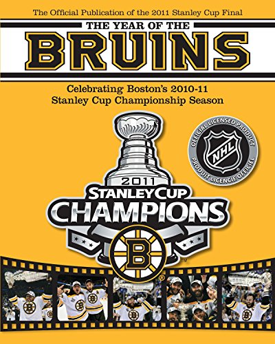 9780771051012: The Year of the Bruins: Celebrating Boston's 2010-11 Stanley Cup Championship Season