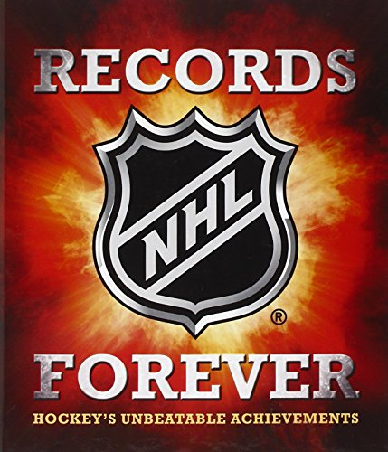 9780771051036: NHL Records Forever: Hockey's Unbeatable Achievements