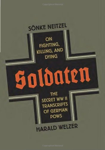 9780771051050: Soldaten: On Fighting, Killing, and Dying