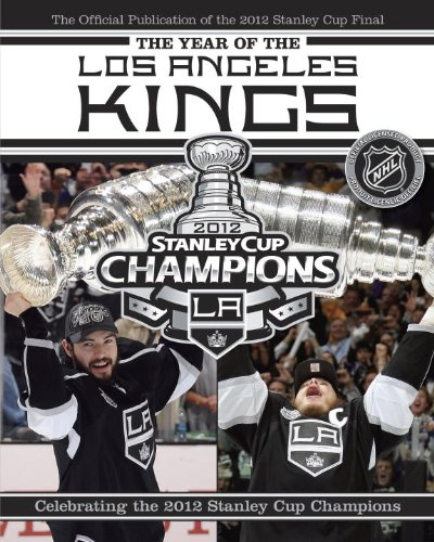 9780771051104: The Year of the Los Angeles Kings: Celebrating the 2012 Stanley Cup Champions