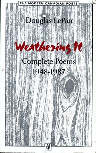 9780771052675: Weathering It: Poems 1948-1987