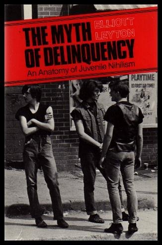 9780771053078: Myth of Delinquency (Oxford)