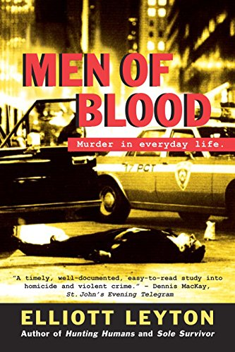 Men Of Blood : Murder In Everyday Life