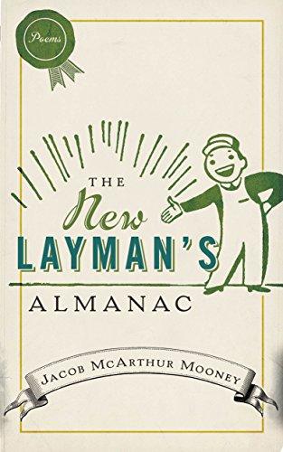The New Layman's Almanac: Jacob Mcarthur Mooney