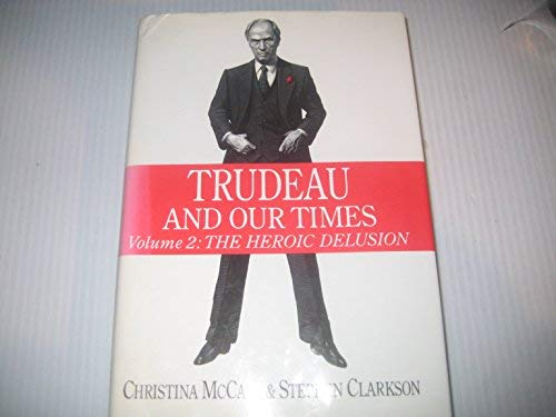 9780771054174: Trudeau and Our Times Volume 2