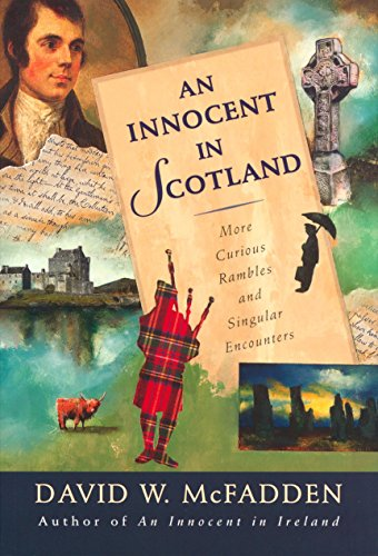 9780771055287: An Innocent in Scotland: More Curious Rambles and Singular Encounters