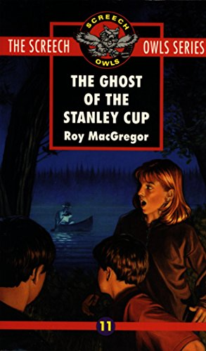 9780771056222: The Ghost of the Stanley Cup (Screech Owls Series #11)