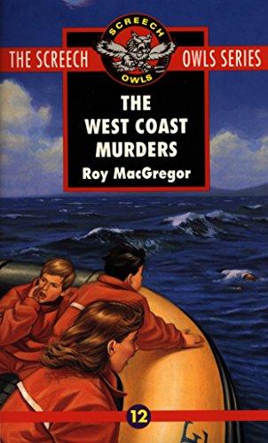 9780771056239: The West Coast Murders (Screech Owls Series #12)