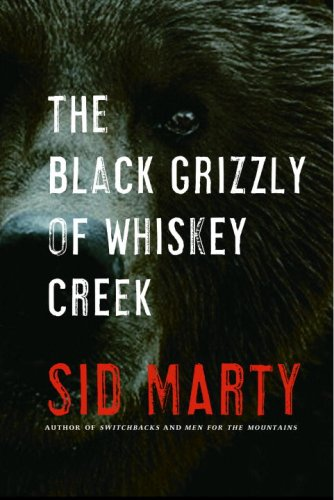 9780771056994: The Black Grizzly of Whiskey Creek