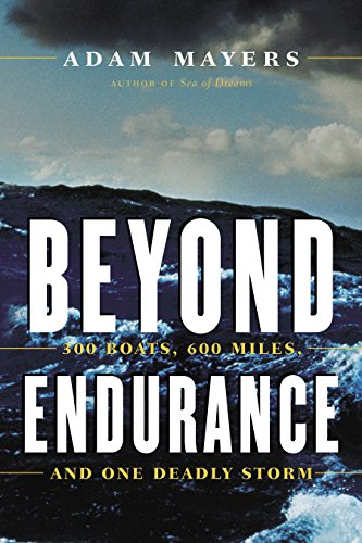 9780771057038: Beyond Endurance: 300 Boats, 600 Miles, and One Deadly Storm