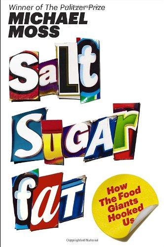 Sugar, Salt, Fat - How the food Giants Hooked Us