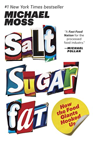 9780771057106: Salt Sugar Fat: How the Food Giants Hooked Us