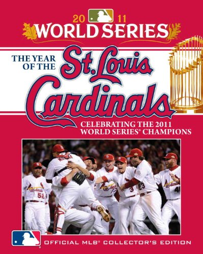 9780771057250: The Year of the St. Louis Cardinals: Celebrating the 2011 World Series Champions