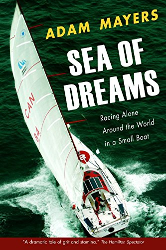 9780771057540: Sea Of Dreams: Racing Alone Around The World In A Small Boat