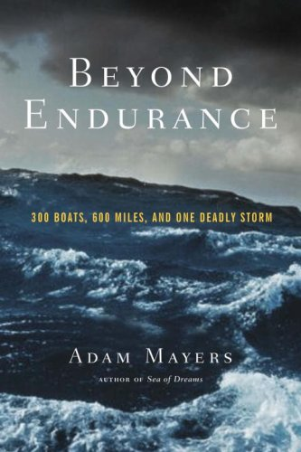 9780771057557: Beyond Endurance: 300 Boats, 600 Miles, and One Deadly Storm