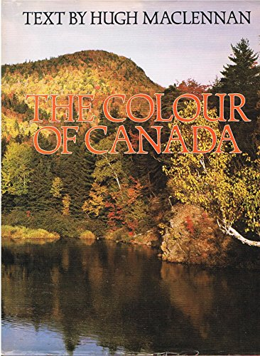 9780771058097: The colour of Canada