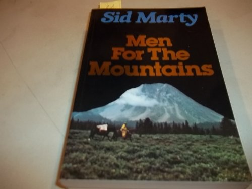 9780771058516: Men for the Mountains