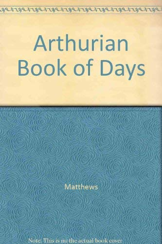 9780771058585: Arthurian Book of Days