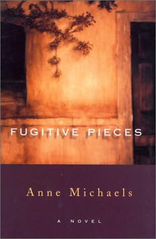 Fugitive Pieces: Michaels, Anne