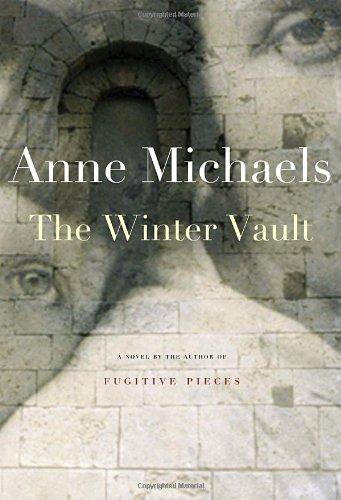 The Winter Vault: Anne Michaels