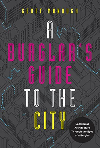 9780771059131: A Burglar's Guide to the City