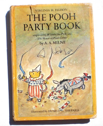 The Pooh Party Book; inspired by Winnie-the-Pooh: Virginia H. Ellison