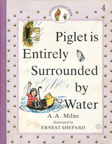 9780771059704: Piglet is Entirely Surrounded by Water