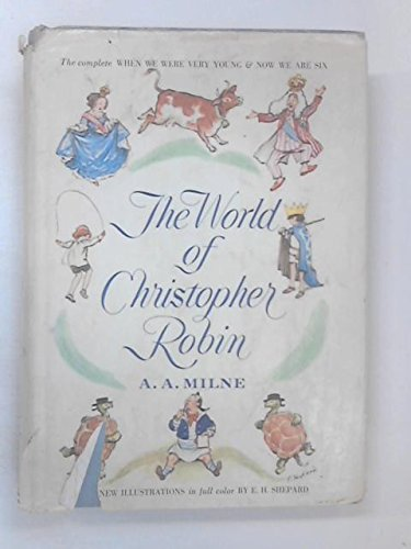 The World of Christopher Robin: Milne, A. A.;