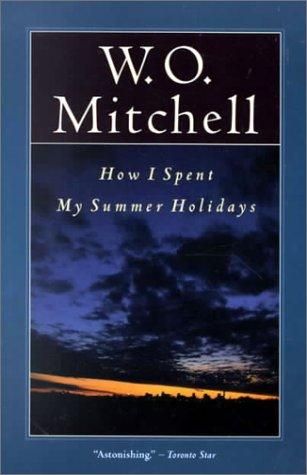 9780771061103: How I Spent My Summer Holidays