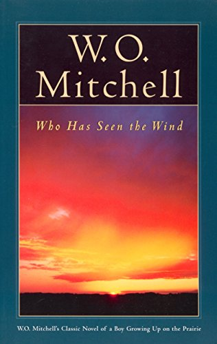 9780771061110: Who Has Seen the Wind