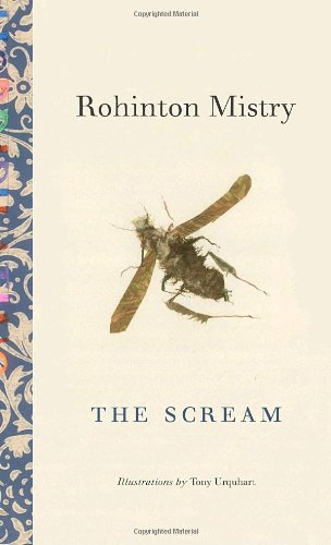 The Scream (0771061323) by Rohinton Mistry