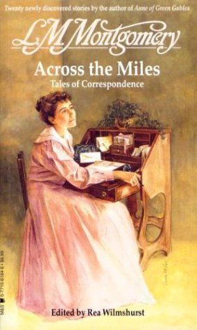 9780771061844: Across the Miles : Tales of Correspondence